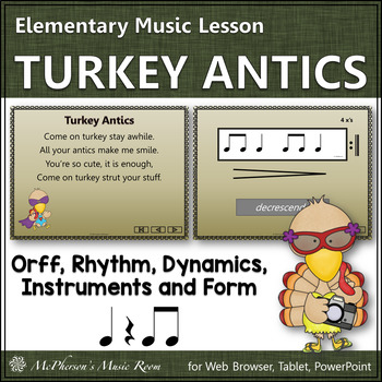 Thanksgiving Music Lesson ~ Turkey Antics: Orff, Rhythm, Form and Instruments