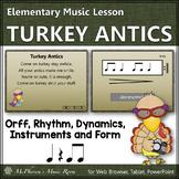 Thanksgiving Music Lesson ~ Turkey Antics: Orff, Rhythm, Form and Instruments