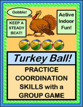 """Turkey Ball!"" --  Active Thanksgiving Group Game"
