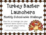 Turkey Baster Launchers ~ Monthly School-wide Science Challenge ~ STEM