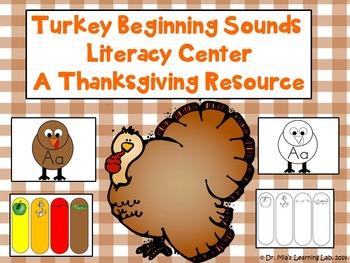 Thanksgiving Literacy Center (Turkey/Beginning Sounds)