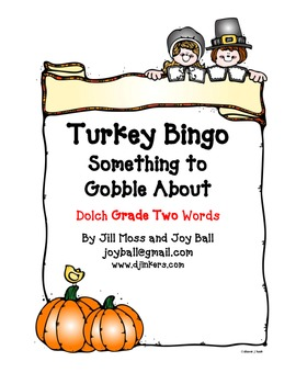 Turkey Bingo:  Dolch Grade Two High Frequency Words