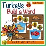 Turkey Build a Word Phonics Center