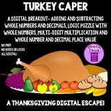 Turkey Caper Digital Escape Breakout : Thanksgiving Day Math Escape