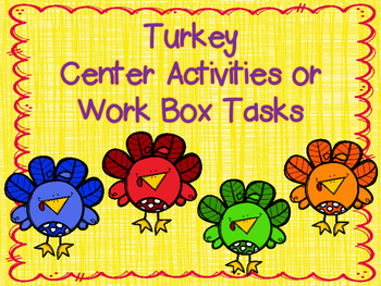 Turkey Center Activities or Work Box Tasks