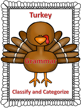 Thanksgiving Turkey Classify and categorize