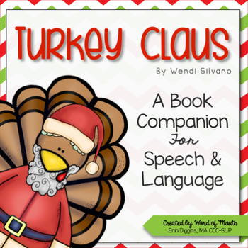 Turkey Claus - A Speech and Language Companion