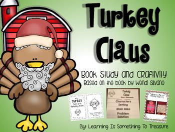 Turkey Claus Book Study and Craftivity