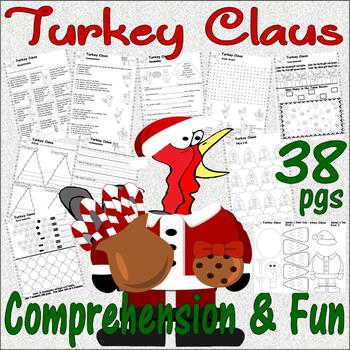 Turkey Claus : Christmas Book Companion Reading Comprehension Literacy Unit 38pg