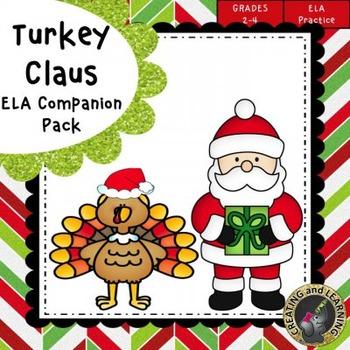 Turkey Claus ELA Companion Pack