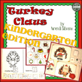 Turkey Claus: Kindergarten Edition
