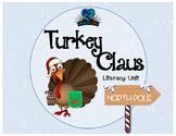 Turkey Claus Literacy Unit
