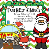 Turkey Claus Literacy, Writing, Language, Drama, Craftivity and Math Pack