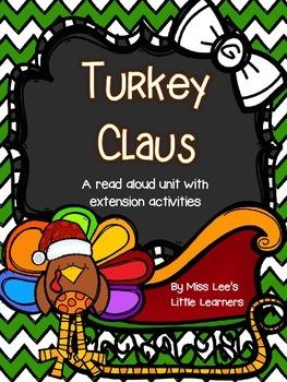 Turkey Claus Read Aloud Unit