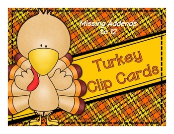 Turkey Clip Cards: Missing Addends to 12