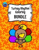 Turkey Color By Music Note Rhythm Coloring BUNDLE