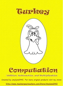 Thanksgiving Computation Craftivity: Addition, Subtraction, & Multiplication