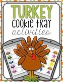 Turkey Cookie Tray Activities