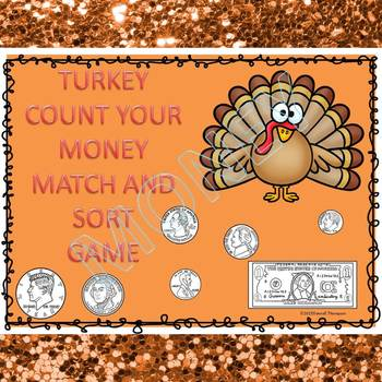 "Thanksgiving Math Game ""Counting Money"" (Money Activities)"