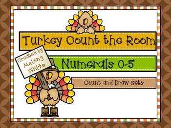 Turkey Count the Room Numerals 0-5