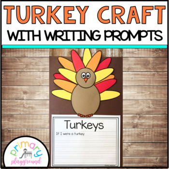 Turkey Craft With Writing Prompts/Pages