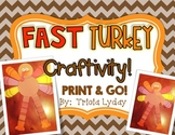 Turkey Craft-ivity!  FAST {PRINT & GO}
