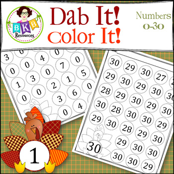 Turkey Dab It! Color It! ● Number Recognition ● Numbers 0-30 ● No Prep