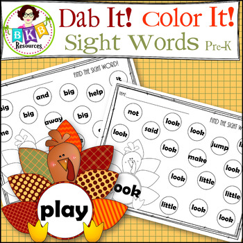 Turkey Dab It! Color It! ● Sight Words ● Sight Word Practice ● Pre-K ● No Prep