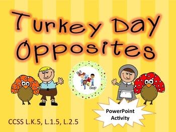 Turkey Day Opposites! PowerPoint Activity