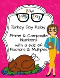 Primes/Composites with a heavy side of Multiples and Factors!: Turkey Day Relay