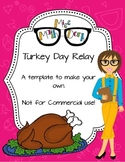 Turkey Day Relay template - Personal Use Only!