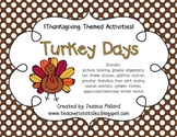 Turkey Days {Thanksgiving Themed Activities}