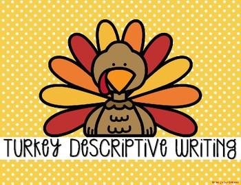Turkey Descriptive Writing