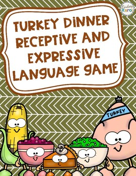 Turkey Dinner Receptive and Expressive Language Game