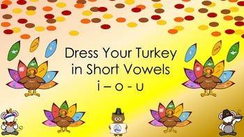 Turkey Dressing - Short i, o, and u