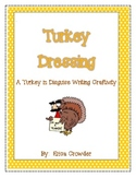 Turkey Dressing:  Turkey in Disguise Writing Craftivity {Freebie}