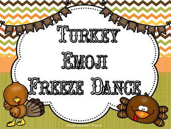 Turkey Emoji Freeze Dance Movement/Brain Break Activity - PDF