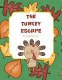 Turkey Escape - Narrative Writing Project