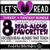Turkey + Fantasy Thanksgiving Read-Aloud BUNDLE