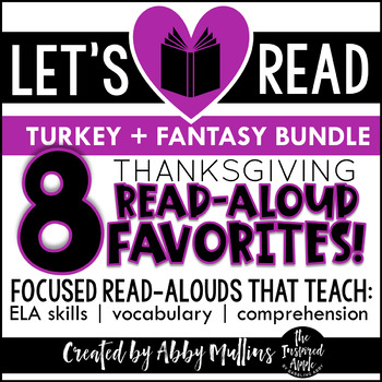 Turkey + Fantasy Thanksgiving Read-Aloud BUNDLE