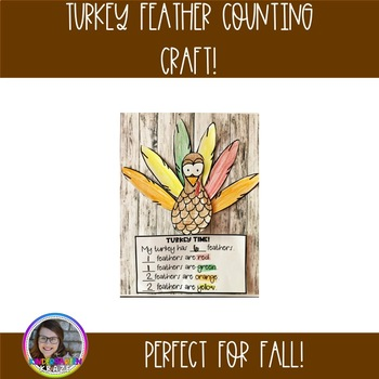 Turkey Feather Counting Craft {Craftivity}