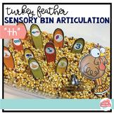 """Turkey Feather Sensory Bin Articulation FREEBIE--""""TH"""""""