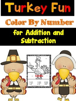 Turkey Fun Color By Number Addition and Subtraction