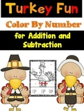 Thanksgiving Color By Number Addition and Subtraction