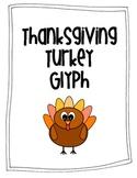 Turkey Glyph for Thanksgiving