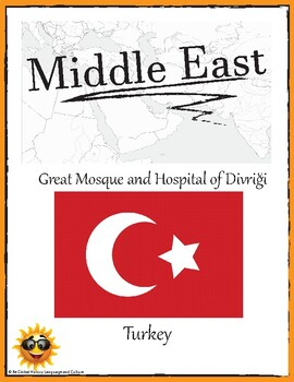 (Middle East GEOGRAPHY) Turkey: Great Mosque and Hospital of Di—Research Guide