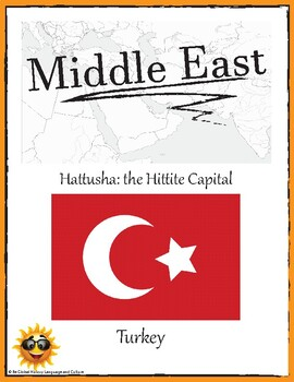 (Middle East GEOGRAPHY) Turkey: Hattusha the Hittite Capital—Research Guide