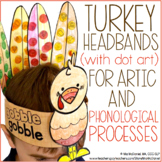 Turkey Headbands (with dot art) for Articulation and Phono