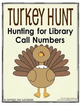 Thanksgiving Turkey Hunt: Hunting for Library Call Numbers