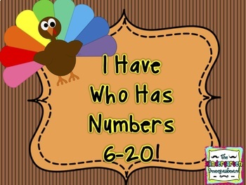 Turkey I Have Who Has For 6-20!